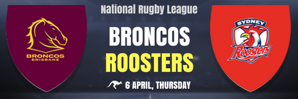 Broncos_vs_Roosters_National_Rugby_League.png