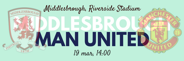 middlesbrough_vs_manchester_united_19_march.png